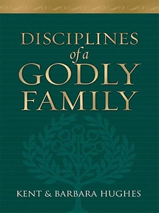 Book Review // Disciplines of a Godly Family